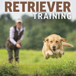 Laura Hill - Advanced Retriever Training Book